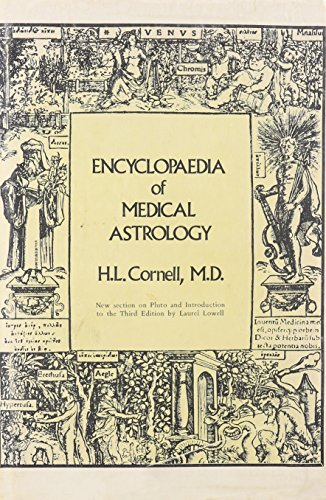 Encyclopaedia of Medical Astrology: Cornell, H. L.