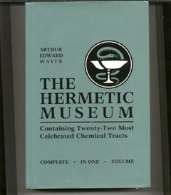 Hermetic Museum Restored and Enlarged (2 Volume Set): Waite, Arthur Edward