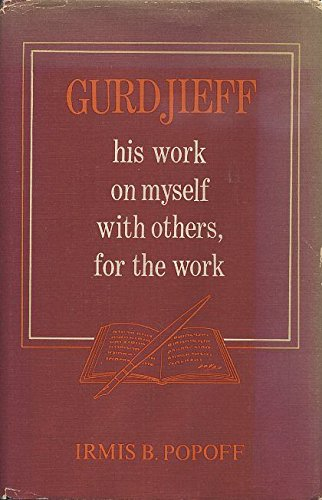 9780877282242: Gurdjieff: His work on myself, with others, for the work