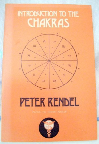 9780877282303: Introduction to the chakras (Paths to inner power)