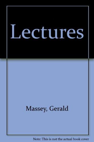 GERALD MASSEY'S LECTURES: Massey, Gerald