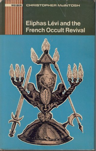 9780877282525: Eliphas Levi and the French Occult Revival