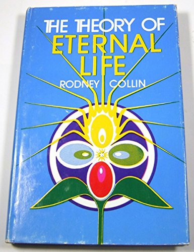 9780877282570: The Theory of Eternal Life