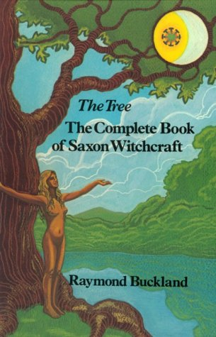 9780877282587: Tree: Complete Book of Saxon Witchcraft