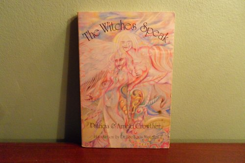Witches Speak: Crowther, Patricia & Arnold