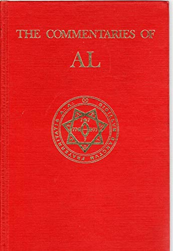 The commentaries of AL: Being the Equinox: Aleister Crowley