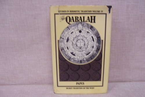 9780877282945: The Qabalah: Secret tradition of the West (Studies in hermetic tradition)
