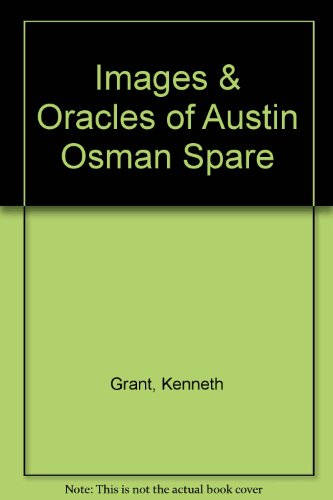 9780877283003: Images & Oracles of Austin Osman Spare
