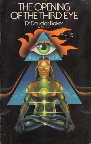 9780877283201: The opening of the third eye