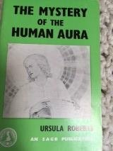 9780877283317: Mystery of the Human Aura