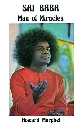 9780877283355: Sai Baba - Man of Miracles: Man of Miracles