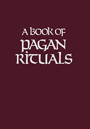 9780877283485: A Book of Pagan Rituals