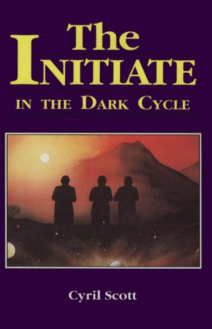 9780877283621: The Initiate in the Dark Cycle
