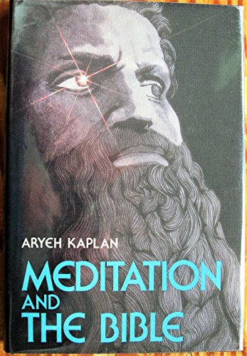 9780877283645: Meditation and the Bible