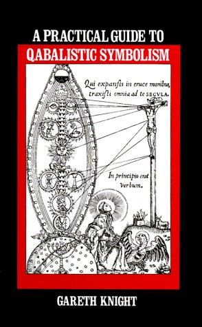 A Practical Guide to Qabalistic Symbolism (Two: Gareth Knight