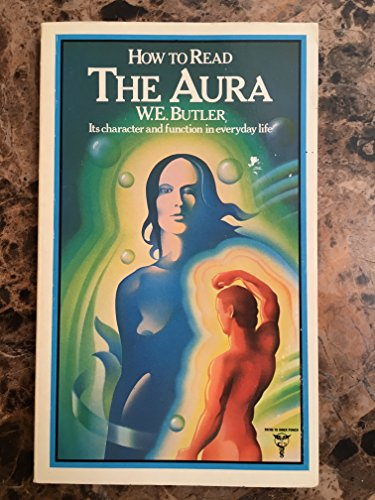 9780877284406: How to Read the Aura
