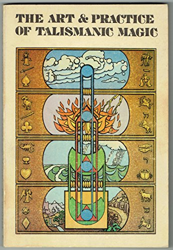 9780877284451: Art and Practice of Talismanic Magic