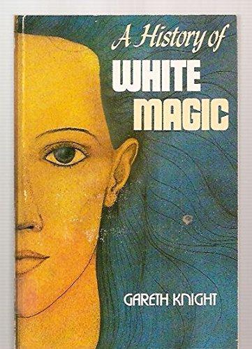 9780877284826: History of White Magic