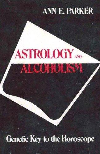 Энн паркер астрология и алкоголизма