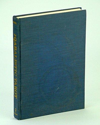 Qabalistic Tarot: A Textbook of Mystical Philosophy: Wang, Robert