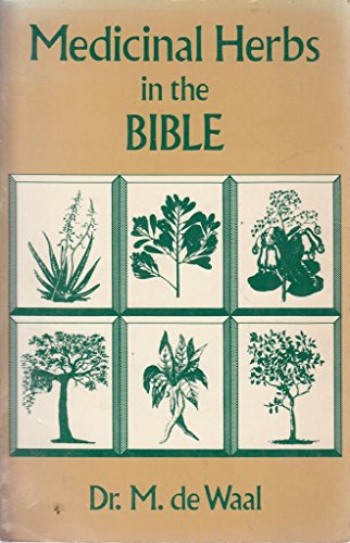 9780877285274: Medicinal Herbs in the Bible (English and Dutch Edition)