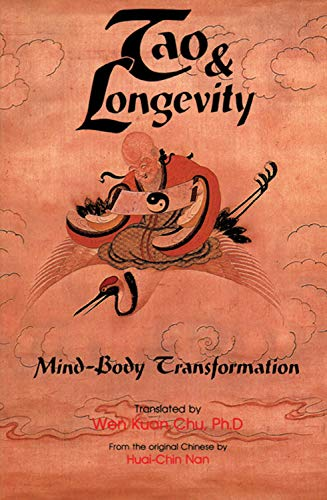 9780877285427: Tao & Longevity: Mind-Body Transformation: Mind-Body Transformation : an Original Discussion About Meditation and the Cultivation of Tao