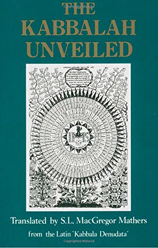 9780877285571: The Kabbalah Unveiled