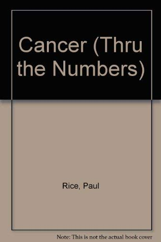 9780877285687: Cancer: Thru the Numbers