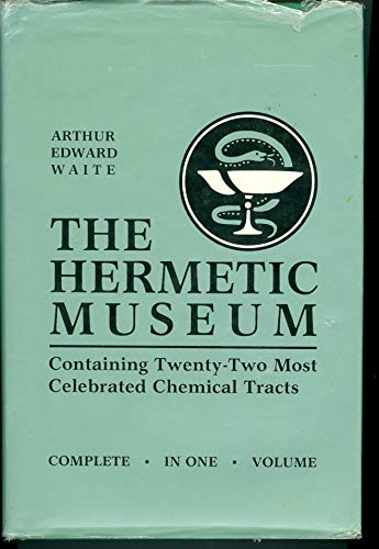 Hermetic Museum: Restored and Enlarged: Wiate, Arthur Edward