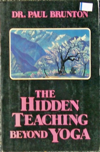 9780877285908: Hidden Teaching Beyond Yoga