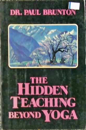 9780877285908: Hidden Teaching Beyond Yoga