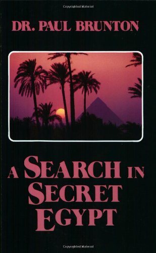 A Search in Secret Egypt: Dr. Paul Brunton