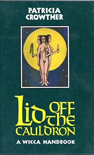 9780877286295: Lid Off the Cauldron: Handbook for Witches