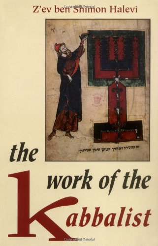 9780877286370: The Work of the Kabbalist