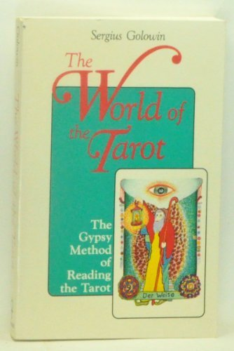 9780877286424: The World of the Tarot: The Gypsy Method of Reading the Tarot