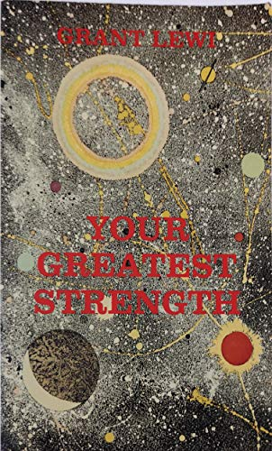 Your Greatest Strength (9780877286615) by Lewi, Grant