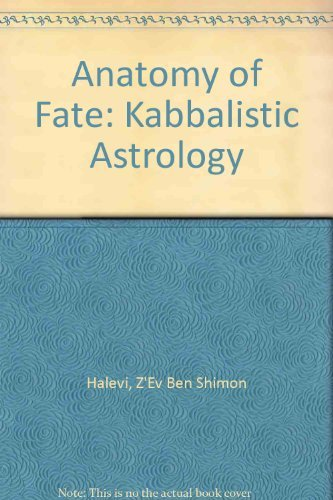 9780877286622: Anatomy of Fate: Kabbalistic Astrology