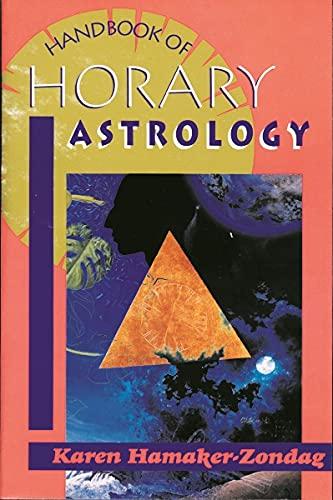 Handbook of Horary Astrology: Hamaker-Zondag, Karen