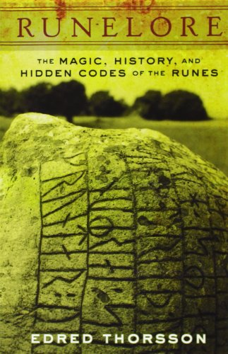 Runelore: The Magic, History, and Hidden Codes of the Runes (0877286671) by Edred Thorsson
