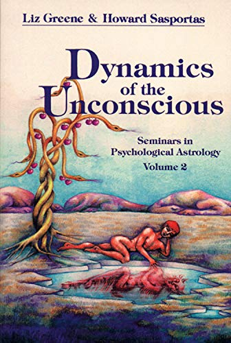 9780877286745: Dynamics of the Unconscious: Seminars in Psychological Astrology, Vol 2