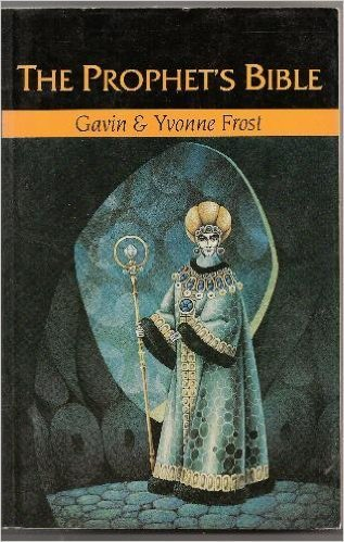 The Prophet's Bible (9780877286776) by Gavin Frost; Yvonne Frost