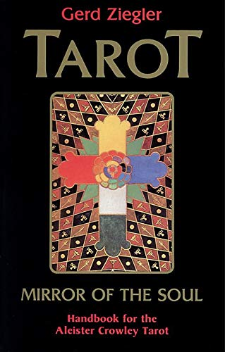 9780877286837: Tarot: Mirror of the Soul: Handbook for the Aleister Crowley Tarot