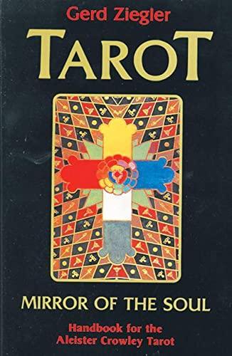 9780877286837: Tarot: Mirror of the Soul: Handbook for the Aleister Crowley Tarot