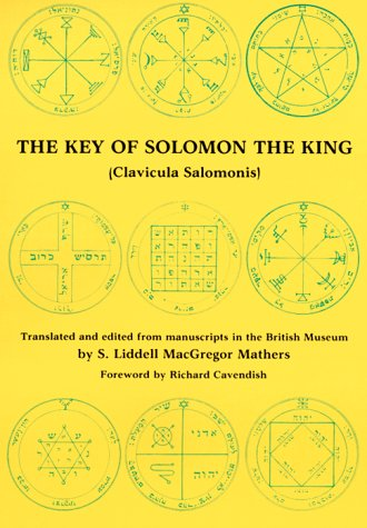 The Key of Solomon the King (Clavicula: King of Israel
