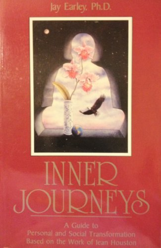 Inner Journeys: A Guide to Personal and: Jay Earley, PhD