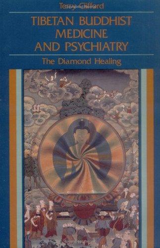 9780877287100: Tibetan Buddhist Medicine and Psychiatry: The Diamond Healing