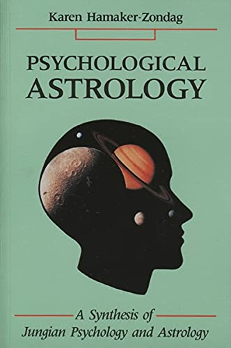 9780877287186: Psychological Astrology: A Synthesis of Jungian Psychology and Astrology