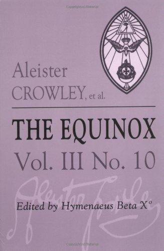9780877287193: The Equinox: Volume III: The Review of Scientific Illuminism Vol 3