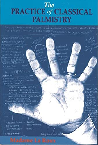 9780877287209: The Practice of Classical Palmistry