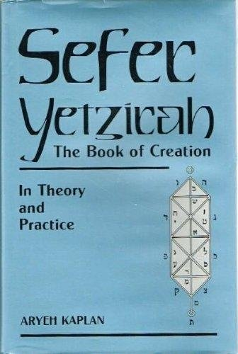 9780877287261: Sefer Yetzirah: The Book of Creation In Theory and Practice